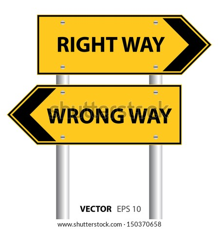 Right Way and Wrong Way street sign. Vector illustration.  - stock vector