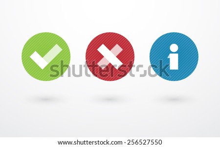 right wrong and information symbol in circle - stock vector