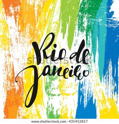 Rio De Janeiro Inscription Background Colors Of The Brazilian Flag Calligraphy Handmade Greeting Cards