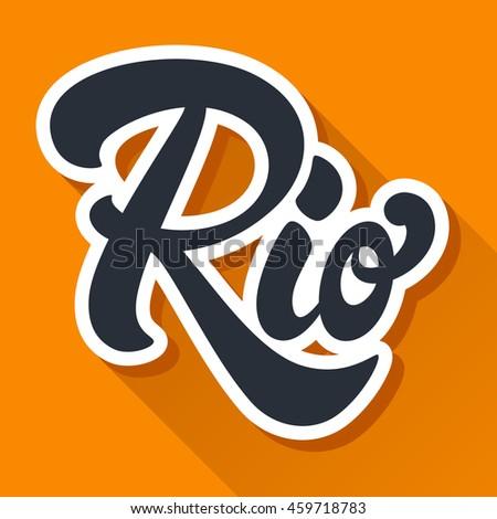 Rio Hand Drawn Lettering Design Vector Stock Vector 459718783