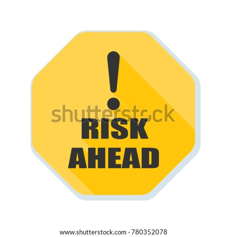 Risk Ahead sign illustration