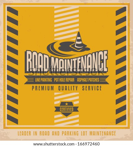 Road construction vintage poster design concept. Retro design for leader in road and parking lot maintenance. Premium quality service flyer design template. - stock vector