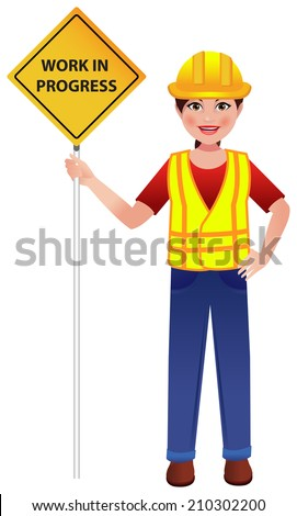 Road construction worker on street with board in hand saying - Work in Progress.  - stock vector
