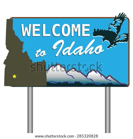 Road sign welcoming visitors to Idaho. Vector illustration. - stock vector
