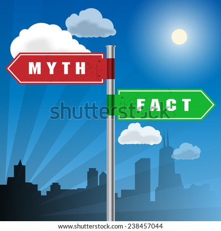 Road sign with words Myth, Fact, vector illustration - stock vector