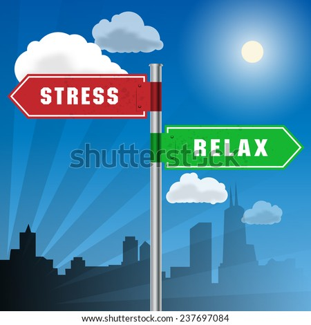 Road sign with words Stress, Relax, vector illustration - stock vector