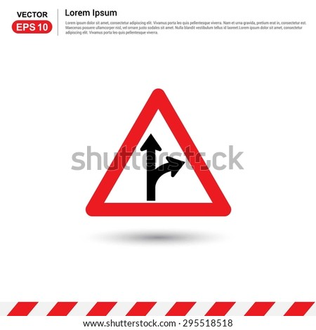 Road signs. Go Straight - Turn Right - Form in Road Sign - Red triangle Traffic sign icon - stock vector