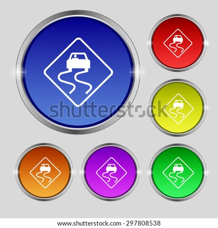 Road slippery icon sign. Round symbol on bright colourful buttons. Vector illustration - stock vector