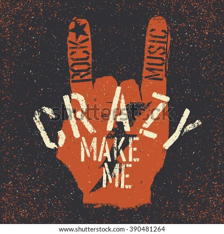 "Rock music make me crazy. Grunge lettering with Rock On or ""Horn"" gesture and thunderbolt. Stencil grunge alphabet. Tee print design template - stock vector"
