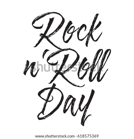 Rock N Roll Day Text Design Vector Calligraphy Typography Poster