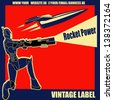 Rocket Power, Retro vector label with an armoured marine and a space ship - stock photo