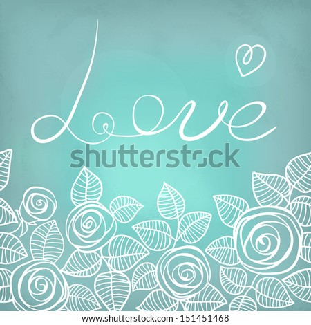 Romantic background with roses. Valentine card. The invitation to the wedding. Vector illustration.  - stock vector