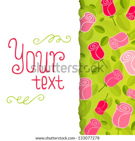 Romantic Flower Background. Card with roses. Postcard template with place for your text. - stock vector
