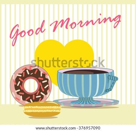 Romantic illustration, cup of coffee with macaroni and donut