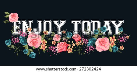 Romantic print and slogan.For t-shirt or other uses,in vector. - stock vector