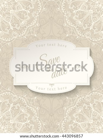 Romantic wedding invitation card with white lace mandala on beige background, ethnic or boho traditional motive, with text Save the date which can be replaced, vector illustration, eps 10