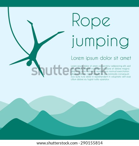 Rope jumping. Bungee jumping. Extreme sports. Silhouette person jumping on rope on mountains background. Vector illustration. - stock vector