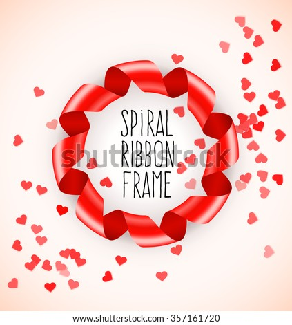 Round circle frame of red spiral ribbon with hearts confetti for Saint Valentines Day. vector illustration. Transparent objects used for lights and shadows drawing. - stock vector