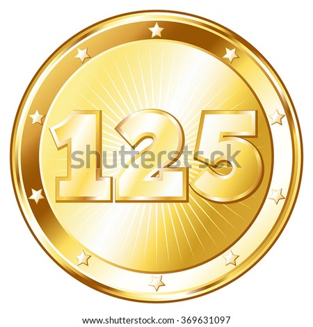 Round / circle shaped metal badge / seal of approval in gold look and the number one hundred twenty-five. A 125 year jubilee celebration icon, 125th anniversary badge.