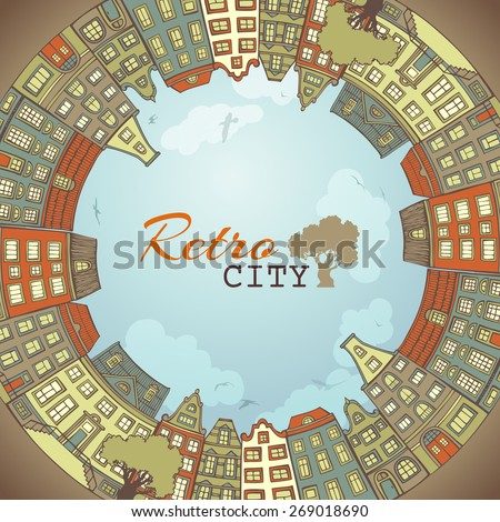 Round city landscape. Hand-drawn houses. There is place for text in the center.