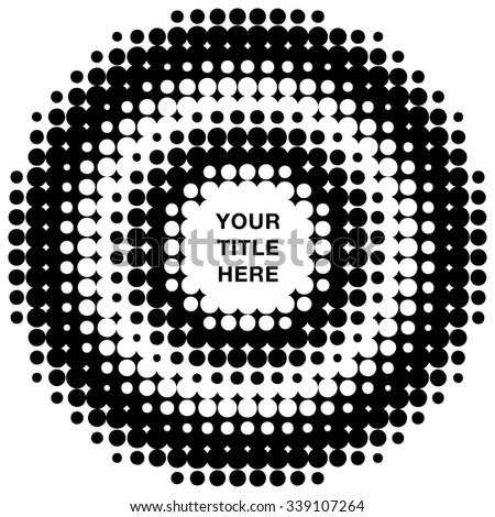 Round concentric halftone rings pattern with title copy space in vector format. - stock vector