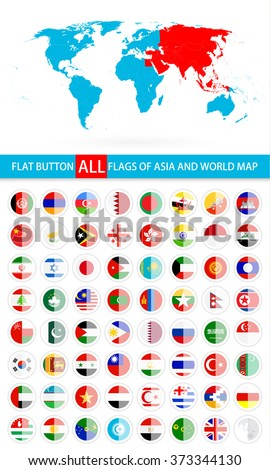 Round Flat Button Flags Of Asia Complete Set and World Map. Flag set in alphabetical order.All elements are separated in editable layers clearly labeled. - stock vector