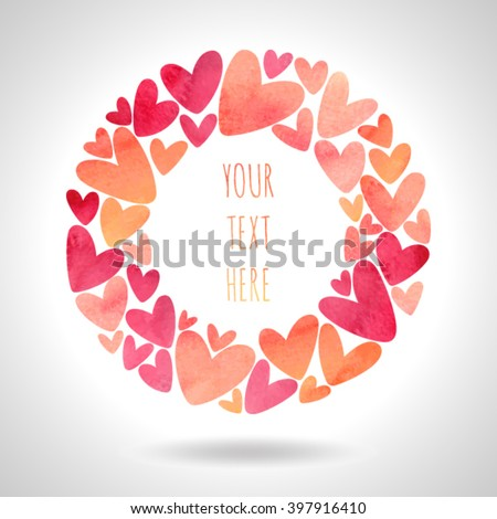 Round frame made of colorful hearts. Watercolor texture - stock vector