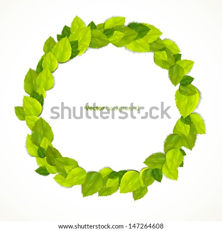 Round frame with green leaves. Vector illustration. - stock vector