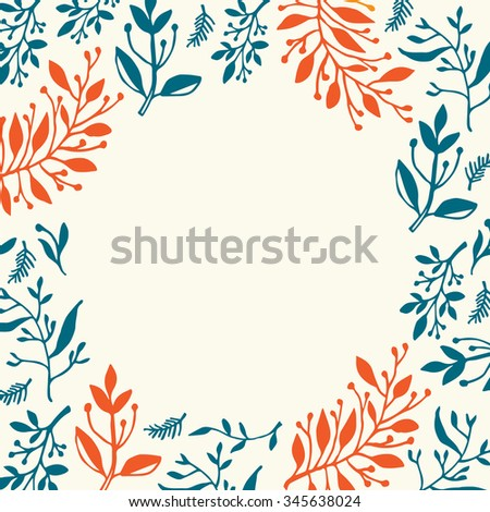 Round frame with hand drawn leaves and plants, could be used as greeting card or invitation - stock vector