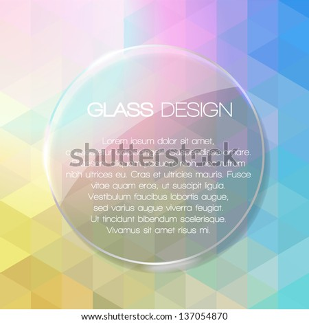 Round glass banner. Glassy design. Shiny fashion background with place for your text. Vector EPS10. - stock vector