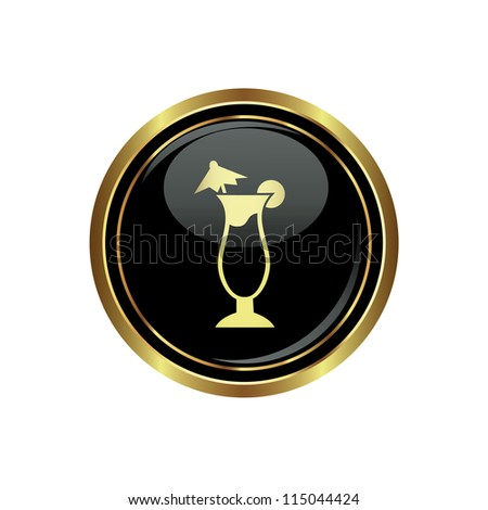 Round golden button with cocktail icon. Vector. - stock vector