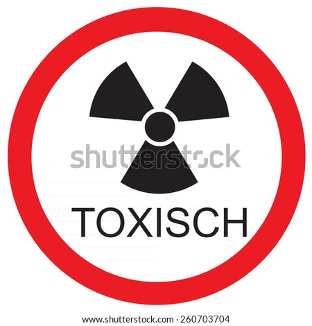 Round warning sign with text in german toxic vector icon isolated - stock vector