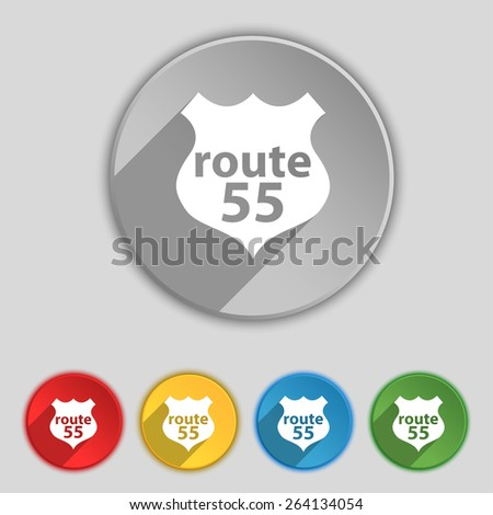 Route 55 highway icon sign. Symbol on five flat buttons. Vector illustration - stock vector