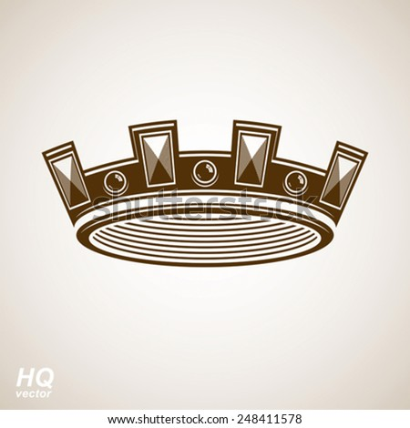 Royal design element, regal icon. Vector majestic crown, luxury stylized coronet illustration. King and queen imperial eps8 symbol. - stock vector