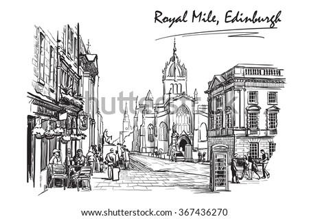 Royal Mile street panorama. Edinburgh, Scotland, the UK. Sketch isolated on white background. EPS10 vector illustration. - stock vector