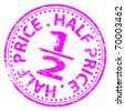 "Rubber stamp illustration showing ""HALF PRICE"" text - stock photo"