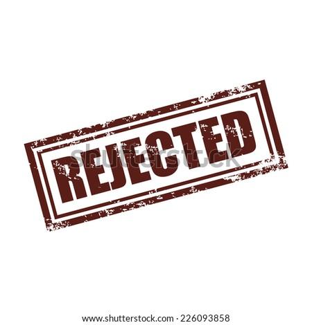 Rubber stamp rejected, grunge vector illustration - stock vector