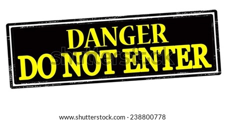 Rubber stamp with text danger do not enter inside, vector illustration