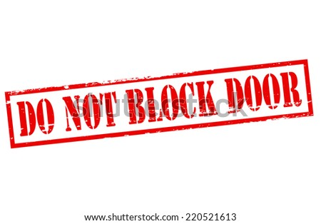 Rubber stamp with text do not block door inside, vector illustration