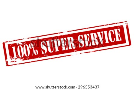 Rubber stamp with text one hundred percent super service inside, vector illustration