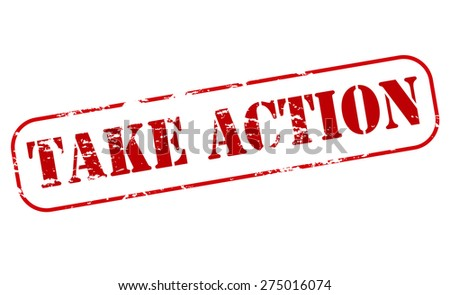Rubber stamp with text take action inside, vector illustration