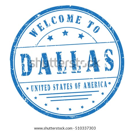 "rubber stamp with text ""welcome to Dallas, United States of America"" on white, vector illustration"