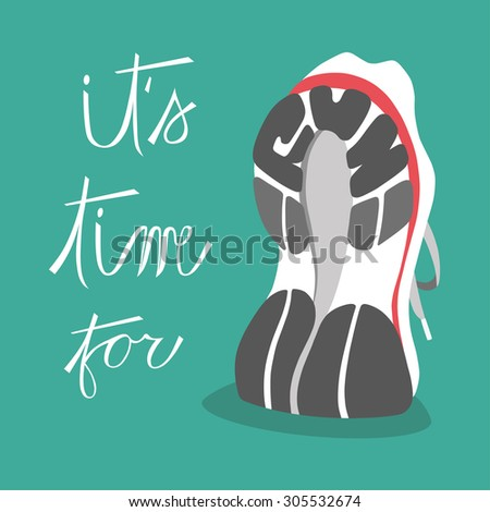 Running Shoes It's Time For Run Vector Illustration - stock vector
