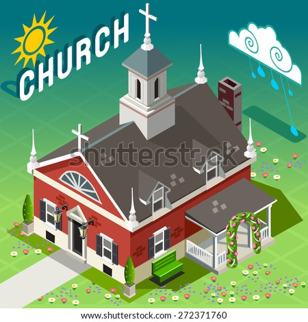 Rural Church Isometric Old Place of Worship - Postcard of American Liberty House of God - Infographic of Farm Buildings - stock vector