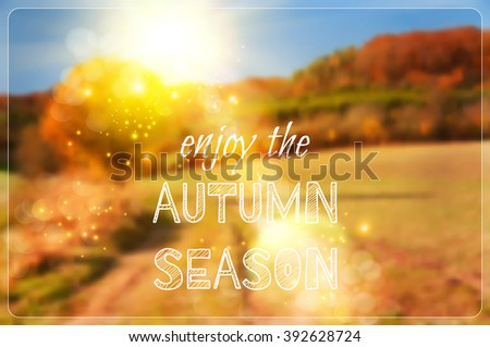 "Rural dirt track through the Autumn fields, vector image, caption ""Enjoy the Autumn season!"" - stock vector"
