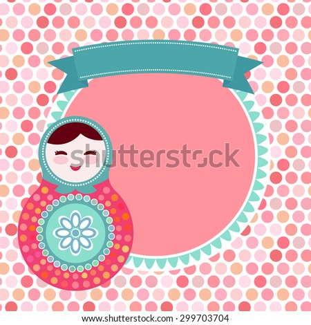 Russian dolls matryoshka on white background, pink and blue colors, vintage card with pink polka dot backgroun. Vector illustration - stock vector