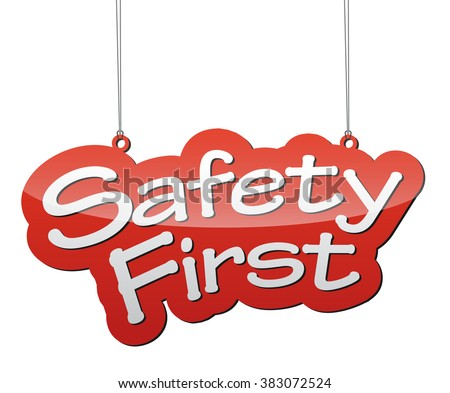 safety first, red vector safety first, background safety first, illustration safety first, tag safety first, element safety first, sign safety first, design safety first, safety first eps10 - stock vector
