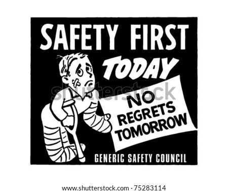 Safety First - Retro Ad Art Banner - stock vector