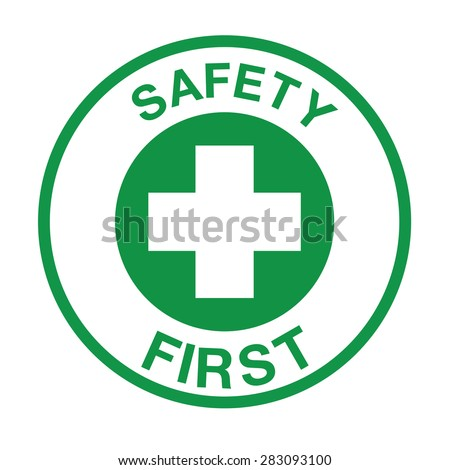 Safety first symbol - stock vector