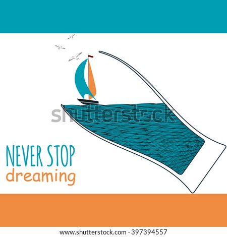 Sailing boat in the sea. Motivational vector illustration
